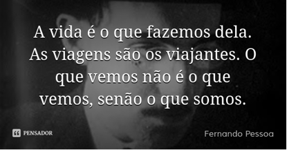 Foto 13 - Frase Fernando Pessoa